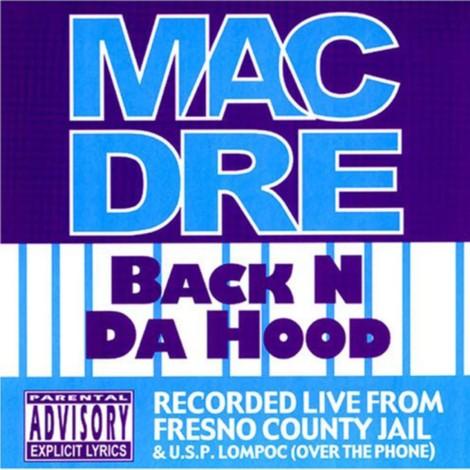 Capa do EP Back N Da Hood, gravado na cadeia de Fresno e Lompoc.