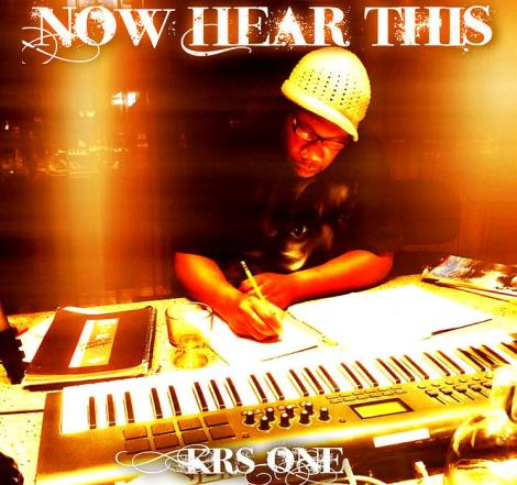 KRS-ONE-2015-NOW-HEAR-THIS