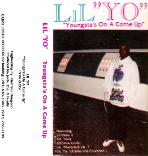 1996 - Lil Yo - Youngsta's on a Come Up (Cassette)