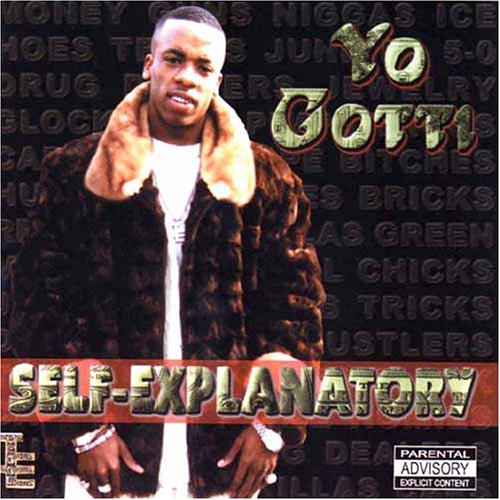 2001 - Yo Gotti - Self-Explanatory