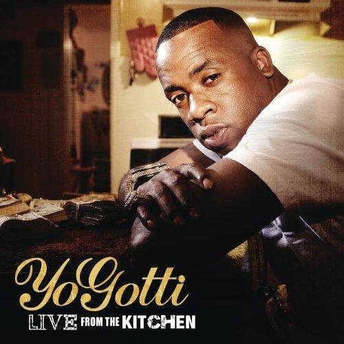 2012 - Yo Gotti - Live From the Kitchen