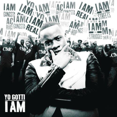 2013 - Yo Gotti - I Am
