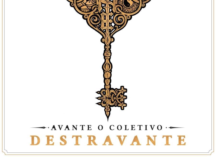 Brasil - Avante O Coletivo - Destravante - A Chave Mestra dos Etiqueta de Rua