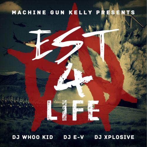2012 - EST 4 Life (Mixtape)