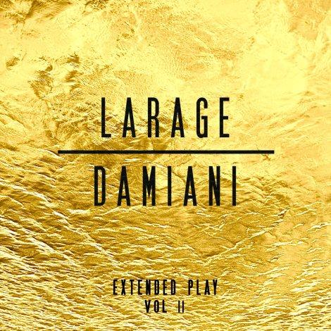 França - Faf Larage & Sébastien Damiani - Extended Play Vol. II